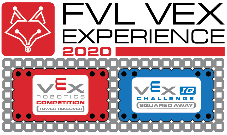 FVL VEX Experience 2020 - VRC Middle School Only