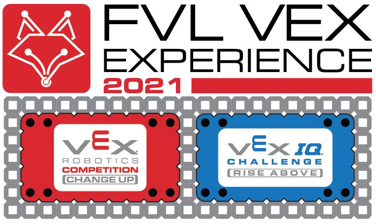 FVL VEX Experience 2021 - VRC High School Only