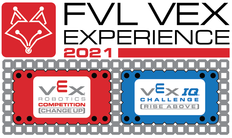 FVL VEX Experience 2021 - VRC Blended HS/MS