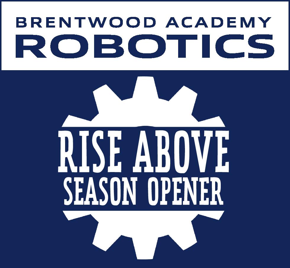 LIVE-BA Robotics VEXIQ Rise Above Season Opener [POSTPONED]