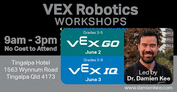 VEX Robotics IQ Workshop with Dr. Damien Kee on June 3, 2021