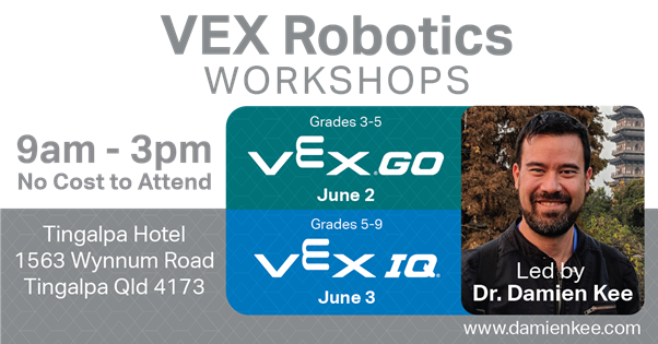 VEX Robotics GO Workshop with Dr. Damien Kee on June 2nd, 2021