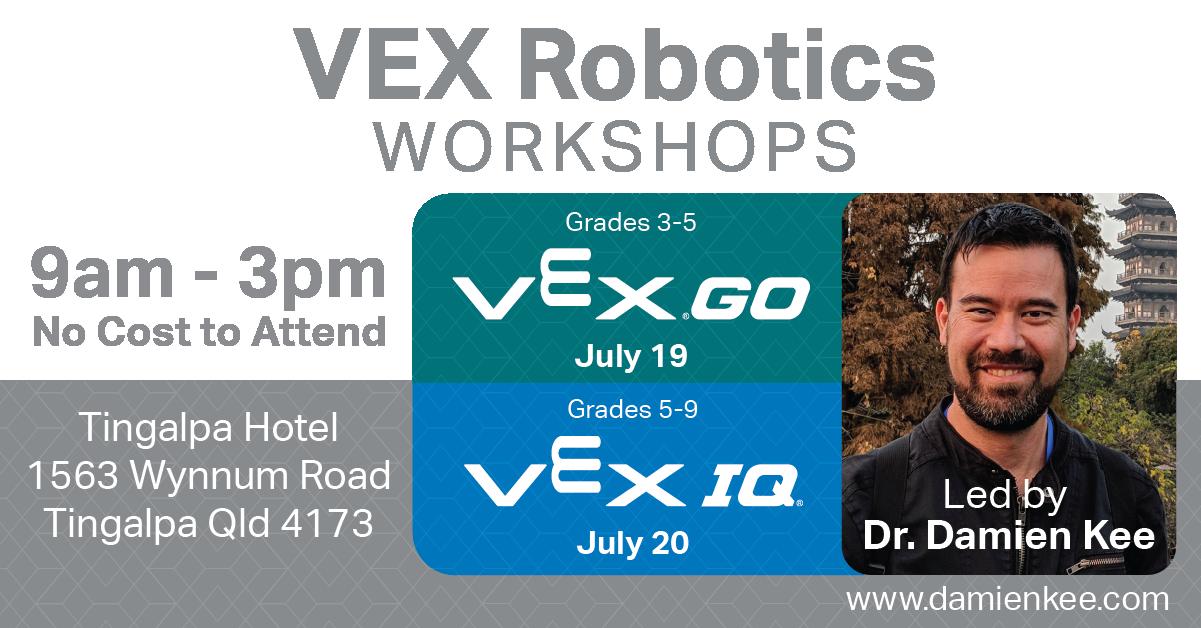 VEX Robotics IQ Workshop with Dr. Damien Kee on July 20, 2021